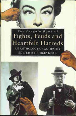 The Penguin Book of Fights, Feud and Heartfelt Hatreds Book Cover